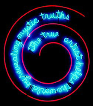 bruce-nauman-the-true-artist-helps-the-world-by-revealing-mystic-truths-1967_courtesy-of-sperone-westwater.jpg